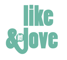 Like & Love (it!)