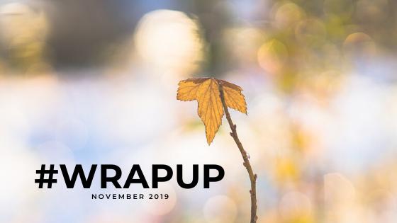 November 2019 #wrapup