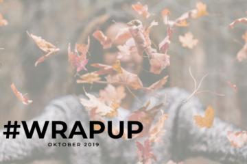 Oktober 2019 #wrapup
